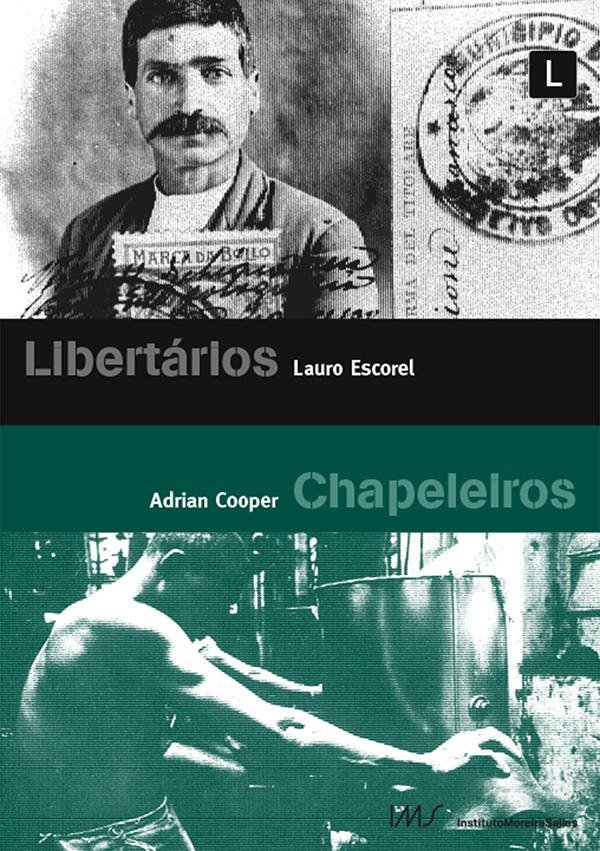 DVD Libertários e Chapeleiros