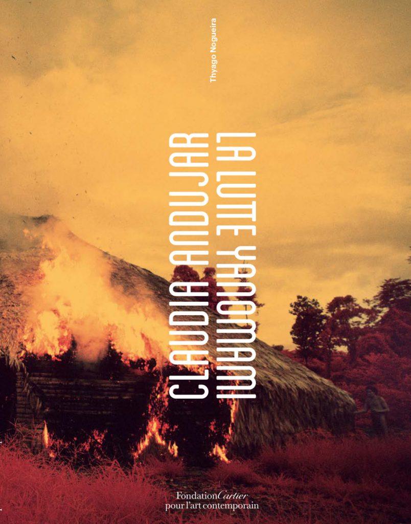 Capa da versão francesa do catálogo da exposição Claudia Andujar: a luta Yanomami, de Claudia Andujar