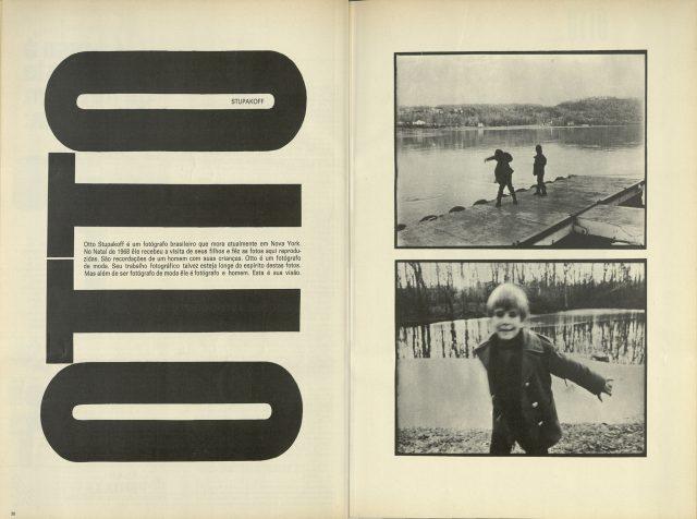 Em 1970, a edição 45 da revista trazia um ensaio de Otto Stupakoff com seus filhos realizado em Nova York, onde o fotógrafo estava morando.  Acervo da Biblioteca de Fotografia/Instituto Moreira Salles. © Thomaz Farkas Estate Comércio de Obras de Arte Ltda.