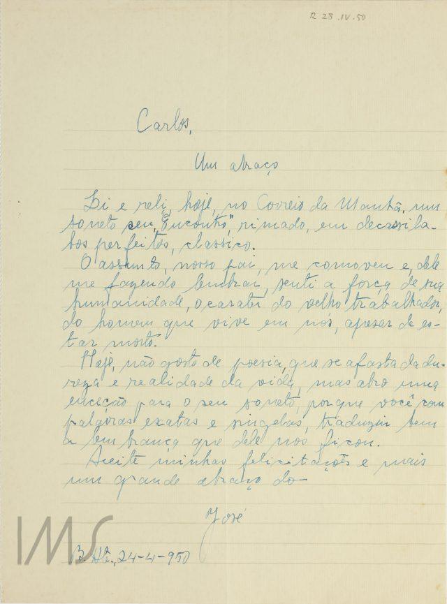 """Carta de José para Carlos Drummond de Andrade de 24 de abril de 1950 com comentário sobre o soneto """"Encontro"""". Acervo IMS/ Carlos Drummond de Andrade."""